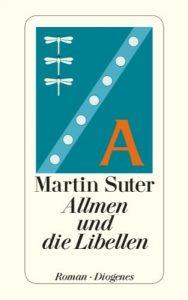 """Martin Suter: """"Allmen und die Libellen"""""""