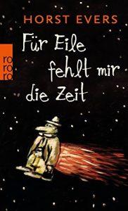 """Horst Evers: Für Eile fehlt mir die Zeit"""". Schikanen des Alltags"""