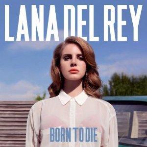 Lana del Rey_Born to Die