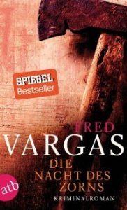 """!Tipp: """"Die Nacht des Zorns"""" von Fred Vargas"""