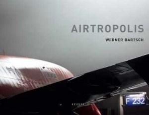 Werner Bartsch_Airtropolis