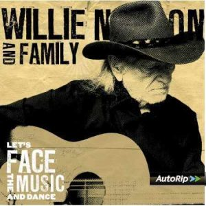 Let's face the music and dance_Willie Nelson