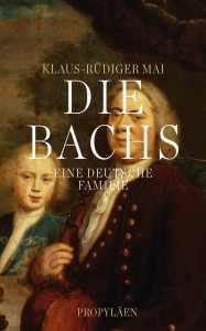Mai_Die Bachs. Eine deutsche Famlie