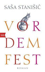 """Literatur: Saša Stanišić """"Vor dem Fest"""". Der Preisträger der Leipziger Buchmesse auf Lesereise"""
