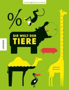 """Literatur: Nicholas Blechmann """"Die Welt der Tiere"""""""