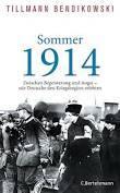 """Literatur und Lesung: """"Sommer 1914. Zwischen Begeisterung und Angst - wie Deutsche den Kriegsbeginn erlebten."""" Von und mit Tillman Bendikowski"""