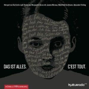 """Literatur: """" Das ist alles. C'est tout."""" von Marguerite Duras als Hörspiel mit Jeanne Moreau"""