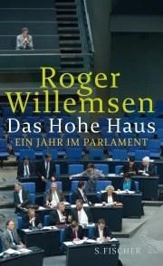 """Literatur: Roger Willemsen """"Das Hohe Haus"""". Szenische Lesungen."""