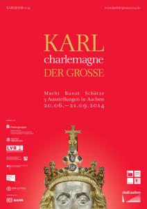 """Karl charlemagne der Große: """"Macht – Kunst – Schätze"""". Drei Ausstellungen in Aachen"""