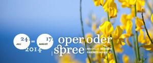 """Internationales Opernfestival """"Oder oder Spree"""""""