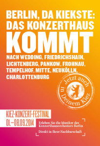"Konzertreihe: ""Berlin, da kiekste"" - das Kiez-Konzert-Festival"