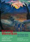 """""""Marianne Werefkin: Vom Blauen Reiter zum Großen Bären"""". Ausstellung in Bremen"""
