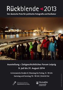 """Ausstellung: """"Rückblende 2013. Der deutsche Preis für politische Fotografie und Karikatur"""" in Leipzig, Koblenz und Mainz"""