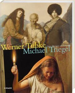 """Ausstellung: """"Werner Tübke. Michael Triegel. Zwei Meister aus Leipzig"""""""