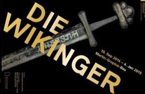 """""""Die Wikinger"""". Ausstellung im Martin-Gropius-Bau Berlin"""