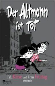 Frau Freitag_Der Altmann ist tot