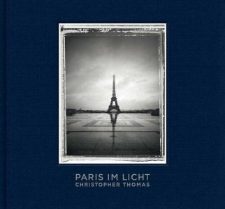 "Fotografie: Christopher Thomas ""Paris im Licht"""