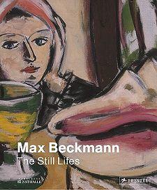 """Ausstellung in der Hamburger Kunsthalle: """"Max Beckmann. Die Stillleben."""""""