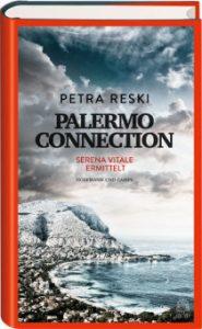 """Literatur: """"Palermo Connection"""" – Der erste Mafiaroman von Petra Reski"""