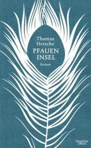 """Literatur und Lesung: Thomas Hettche """"Pfaueninsel"""""""