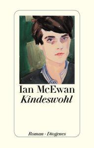 "Literatur: Ian McEwan ""Kindeswohl"""
