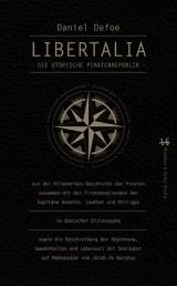 """Literatur: """"Libertalia. Die utopische Piratenrepublik"""" von Daniel Defoe"""