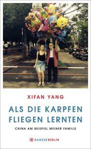 """Literatur: """"Als die Karpfen fliegen lernten"""" von Xifan Yang"""