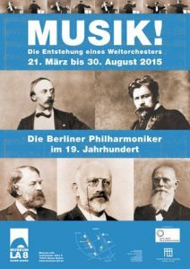 """Ausstellung: """"Musik! Die Berliner Philharmoniker im 19. Jahrhundert. Die Entstehung eines Weltorchesters"""" im Kulturhaus LA8 in Baden-Baden"""