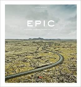 """Fotografie: Stefan Bogner """"Epic. Straßen Islands"""""""