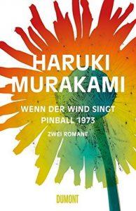 """Feuilletonscout empfiehlt: Haruki Murakami """"Wenn der Wind singt"""" und """"Pinball 1973"""""""