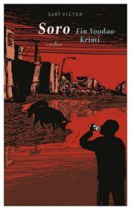 """Literatur: """"Soro. Ein Voodoo-Krimi"""" von Gary Victor"""