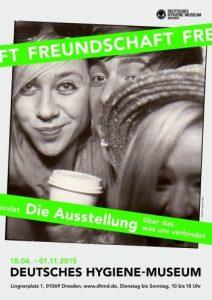 """Freundschaft"". Ausstellung im Deutschen Hygiene-Museum Dresden"