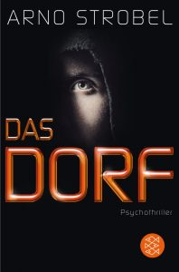 """Krimi und Lesung: Arno Strobel """"Das Dorf"""""""