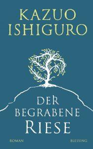 """Literatur und Lesung: Der neue Roman von Kazuo Ishiguro """"Der begrabene Riese"""""""