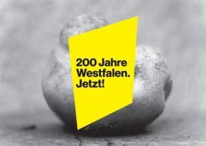 """""""200 Jahre Westfalen. JETZT!"""". Ausstellung im Museum für Kunst und Kulturgeschichte in Dortmund"""