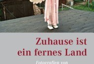 """""""Zuhause ist ein fernes Land. Fotografien von Gundula Schulze Eldowy"""". Ausstellung in Leipzig"""