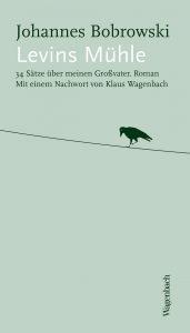 "Literatur: Johannes Bobrowski ""Levins Mühle"""