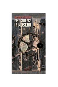 """Literatur: """"Michail Ossorgin: Eine Straße in Moskau"""""""
