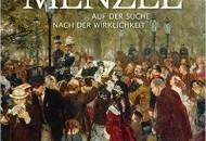 """Literatur: Werner Busch """"Adolph Menzel. Auf der Suche nach der Wirklichkeit"""""""