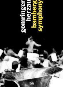 """70 Jahre Bamberger Symphoniker. """"Bamberg Symphony"""" vereint Text und Foto zu Musik"""