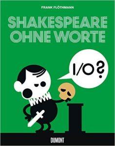 """""""Lesen oder besser nicht lesen...?"""" – Shakespeares Dramen als Comic ohne Worte"""
