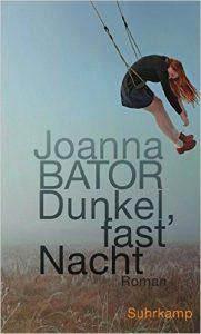 """Literatur: """"Dunkel, fast Nacht"""". Joanna Bator liest aus ihrem neuen Buch"""