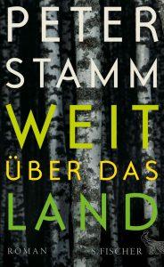 """Literatur und Lesung: Peter Stamm """"Weit über das Land""""."""