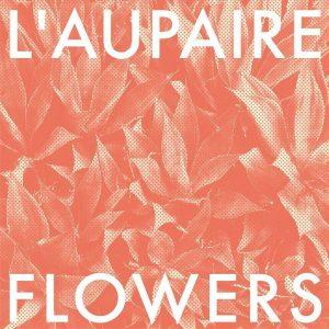"""Bester Folk-Pop und Weltschmerz: L'Aupaire mit Debütalbum """"Flowers"""" auf Tour"""