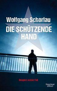 """Krimi: Wolfgang Schorlau taucht in """"Die schützende Hand"""" tief in die Geschehnisse um den NSU-Prozess"""