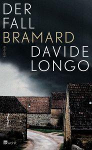 """Krimi aus dem Piemont: Davide Longo """"Der Fall Bramard"""""""