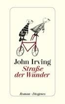 "Literatur: John Irving ""Straße der Wunder"""