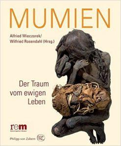 """!Tipp: """"Mumien der Welt"""". Eine Ausstellung im Römer-und Pelizaeus-Museum Hildesheim"""