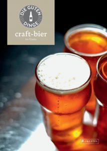 """Literatur: Die guten Dinge """"Craft-Bier"""""""