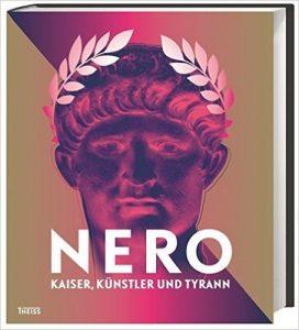 """Eine Stadt im Zeichen Neros: Trier widmet gleich drei Ausstellungen dem römischen Kaiser: """"Nero – Kaiser, Künstler und Tyrann"""""""